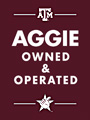 Aggie Owned and Operated